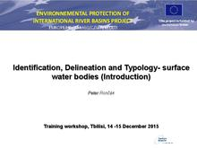 Presentation: Identification, Delineation and Typology- surface water bodies (Introduction)