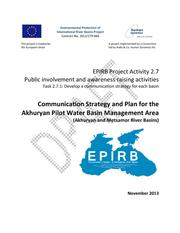 Annex 2.7.1: Communication Strategy and Plan for the Akhuryan Pilot Water Basin Management Area (Akhuryan and Metsamor River Bas