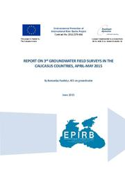 Annex 2: Report on 3rd Groundwater Field Surveys in the Caucasus countries, April-May 2015